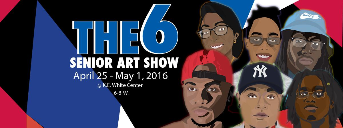 THE6 Senior Art Show