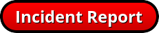 Incident Reporting Form Button