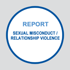 Report Sexual Misconduct or Relationship Violence