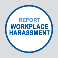 Report Workplace Harassement