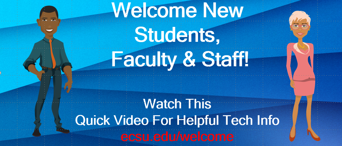 Welcome new students faculty and staff! Graphic